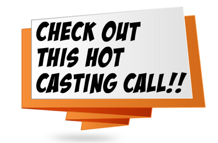 The Southern Casting Call, Casting Calls and Auditions